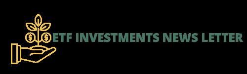 ETF Investments News Letter
